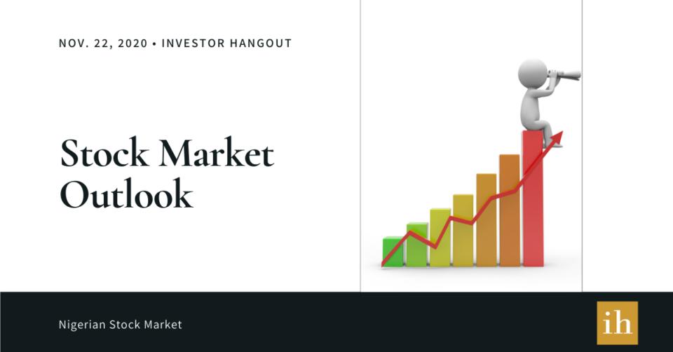 Nigerian Stock market outlook - November 22, 2020